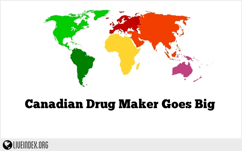 Canadian Drug Maker Goes Big